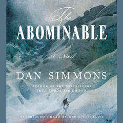 The Abominable: A Novel Audiobook, by Dan Simmons