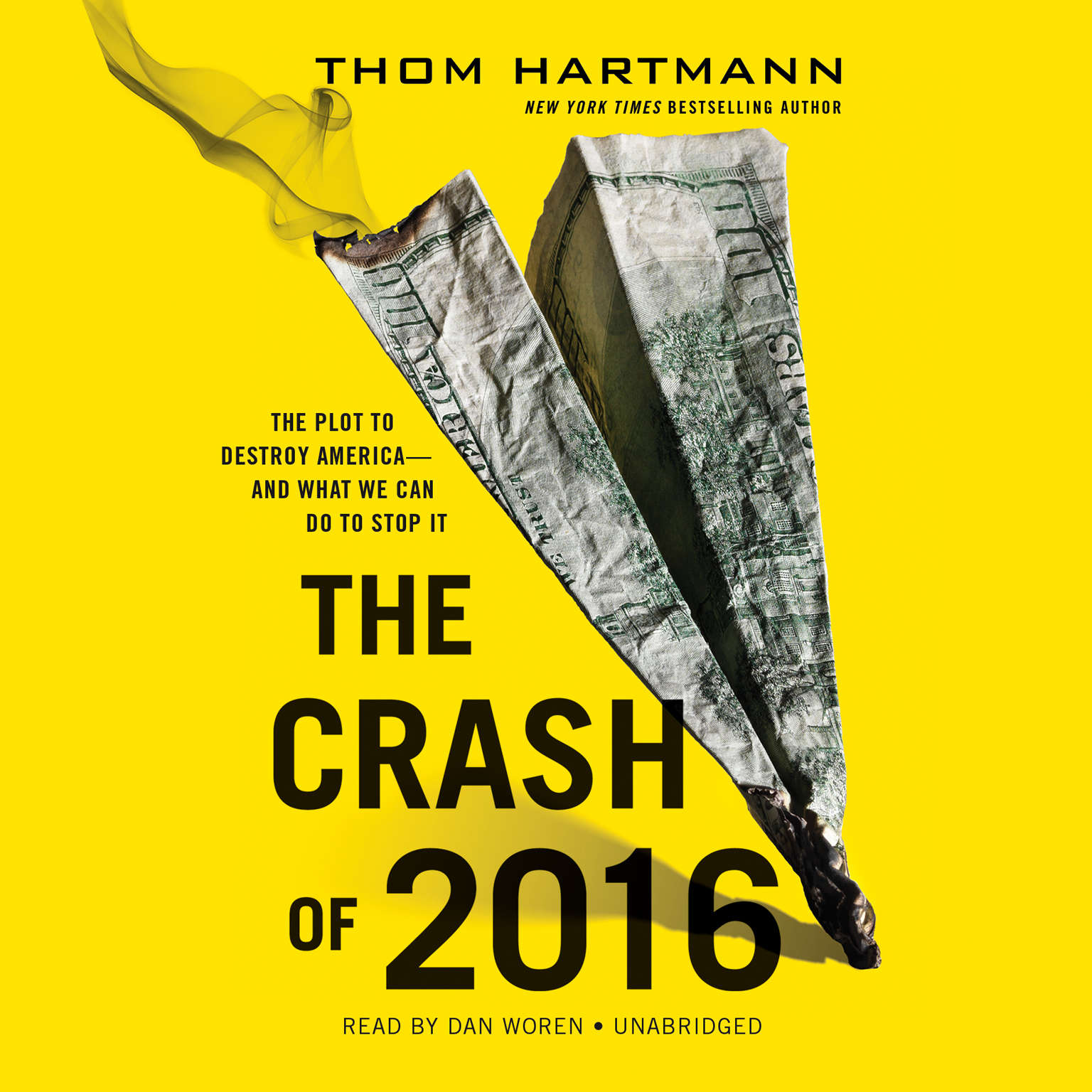 Printable The Crash of 2016: The Plot to Destroy America—and What We Can Do to Stop It Audiobook Cover Art