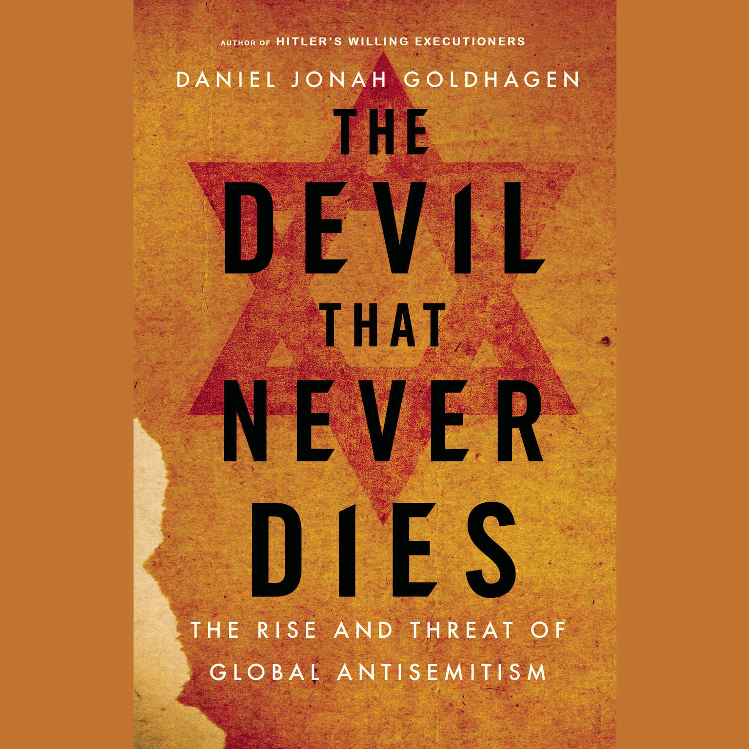 Printable The Devil That Never Dies: The Rise and Threat of Global Antisemitism Audiobook Cover Art