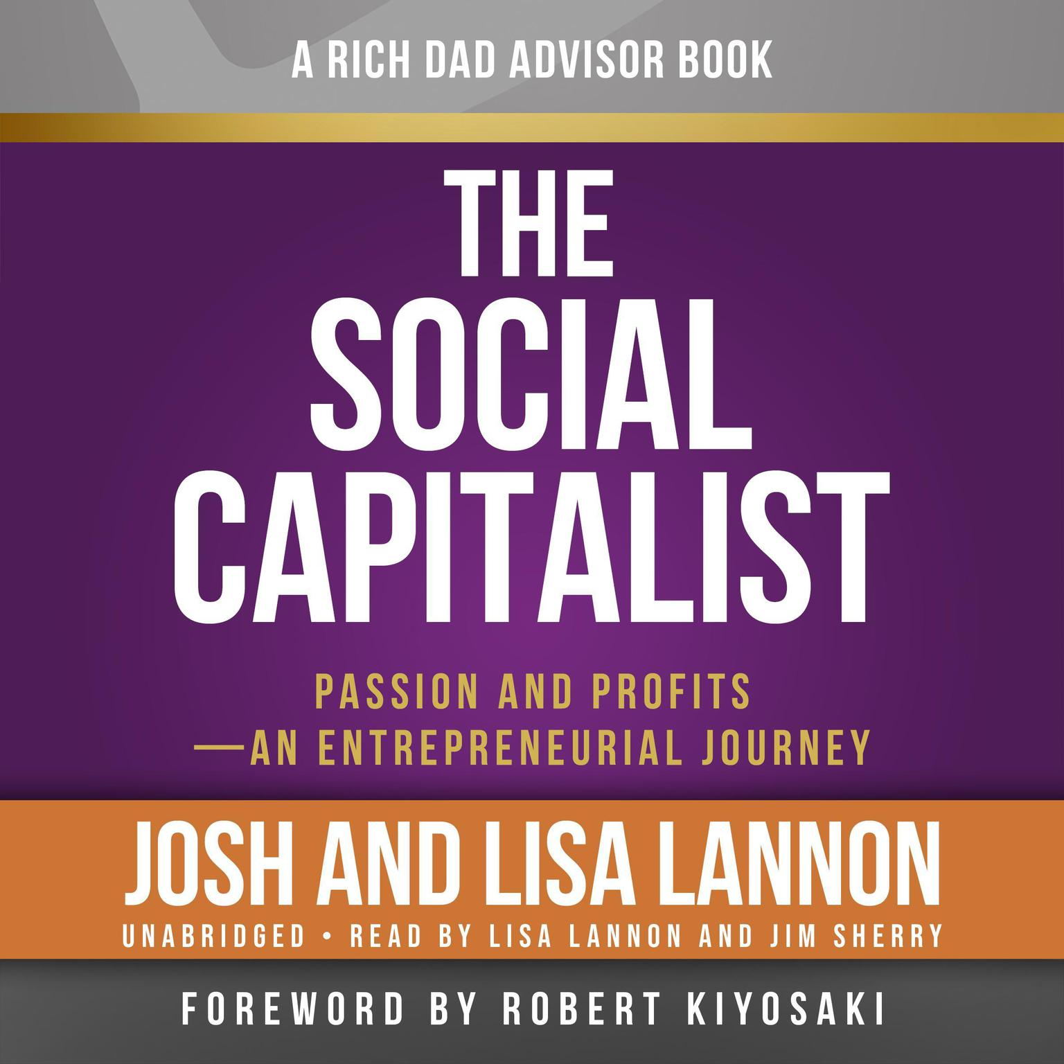 Printable The Social Capitalist: Passion and Profits—An Entrepreneurial Journey Audiobook Cover Art