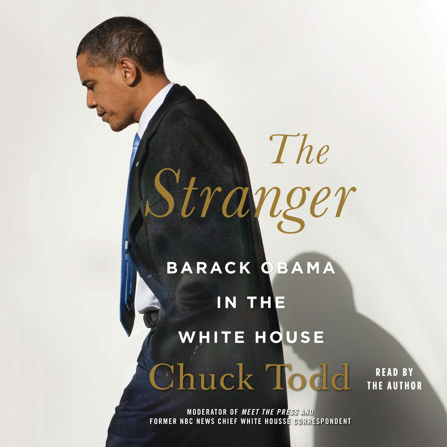 Printable The Stranger: Barack Obama in the White House Audiobook Cover Art