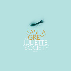 The Juliette Society Audiobook, by Sasha Grey