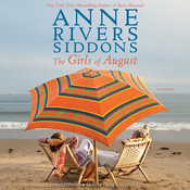 The Girls of August Audiobook, by Anne Rivers Siddons