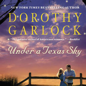 Under a Texas Sky Audiobook, by Dorothy Garlock