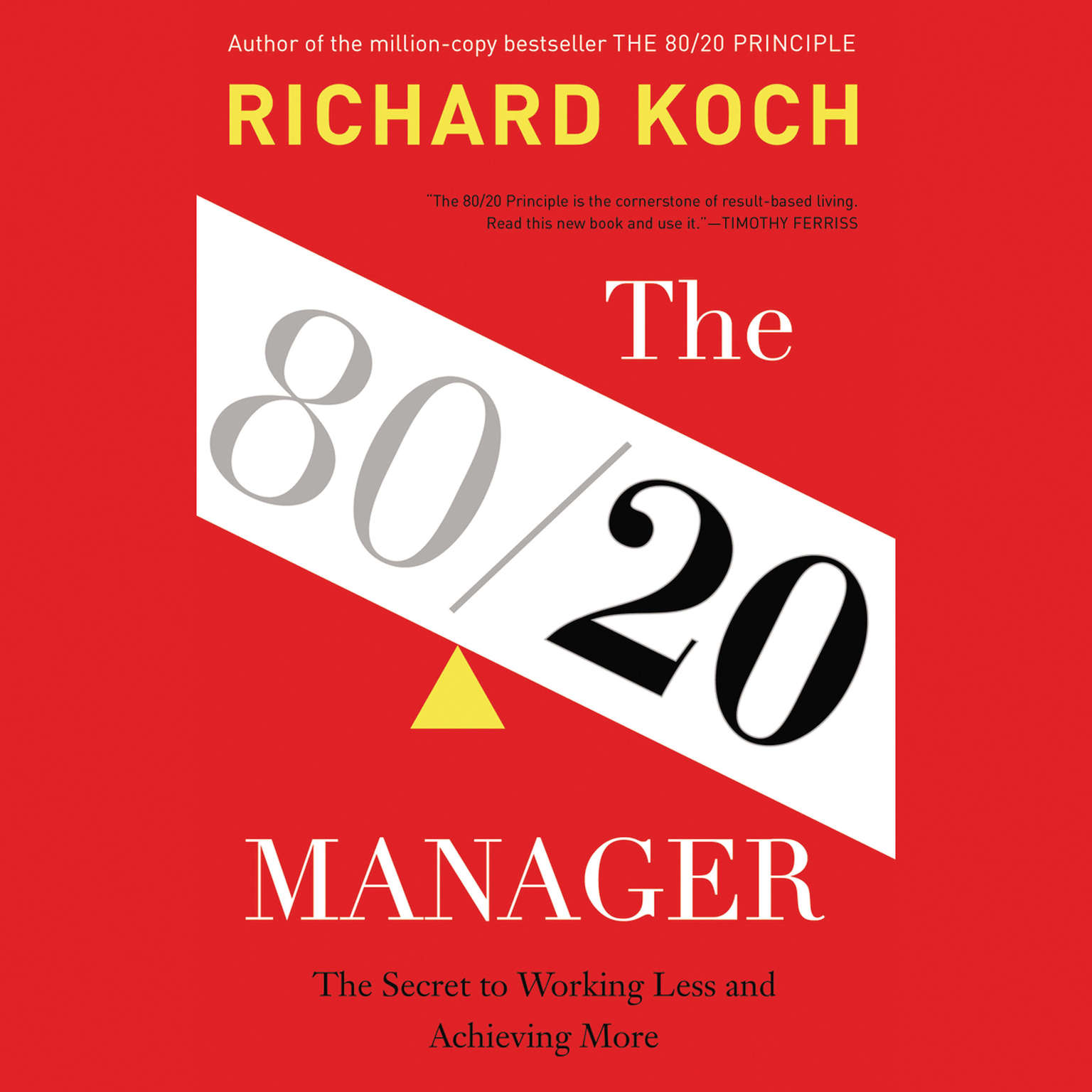 Printable The 80/20 Manager: The Secret to Working Less and Achieving More Audiobook Cover Art