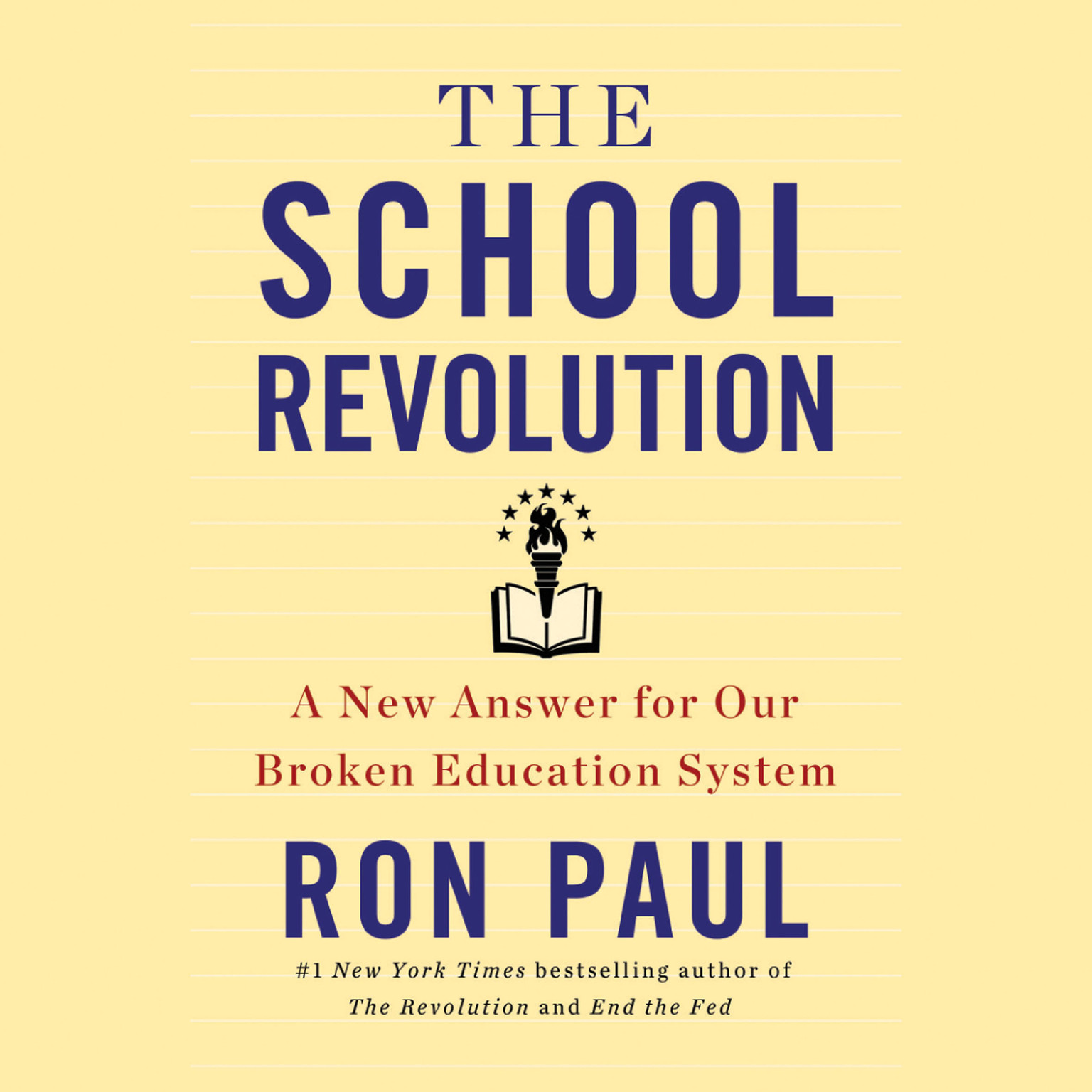 Printable The School Revolution: A New Answer for Our Broken Education System Audiobook Cover Art