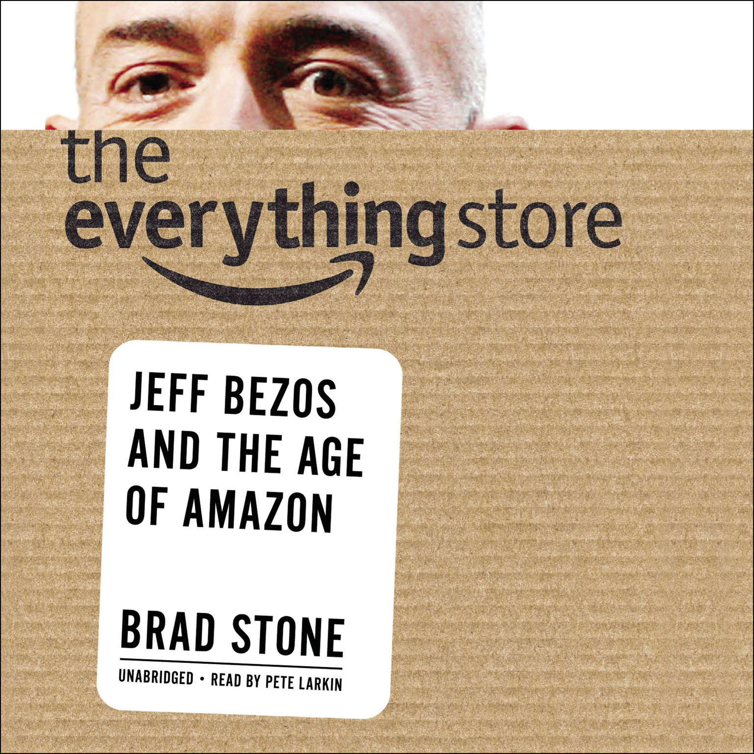 Printable The Everything Store: Jeff Bezos and the Age of Amazon Audiobook Cover Art