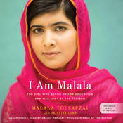 I Am Malala: The Girl Who Stood Up for Education and Was Shot by the Taliban, by Malala Yousafzai