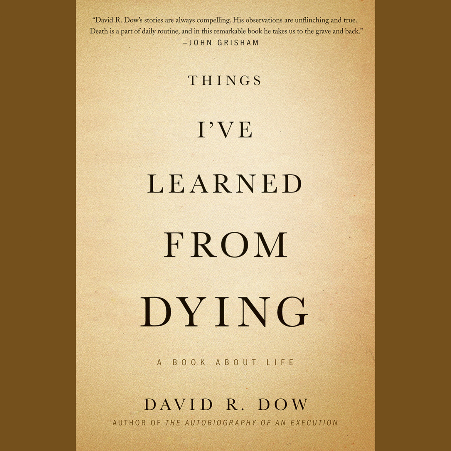 Printable Things I've Learned from Dying: A Book about Life Audiobook Cover Art
