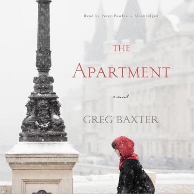 The Apartment: A Novel Audiobook, by Greg Baxter