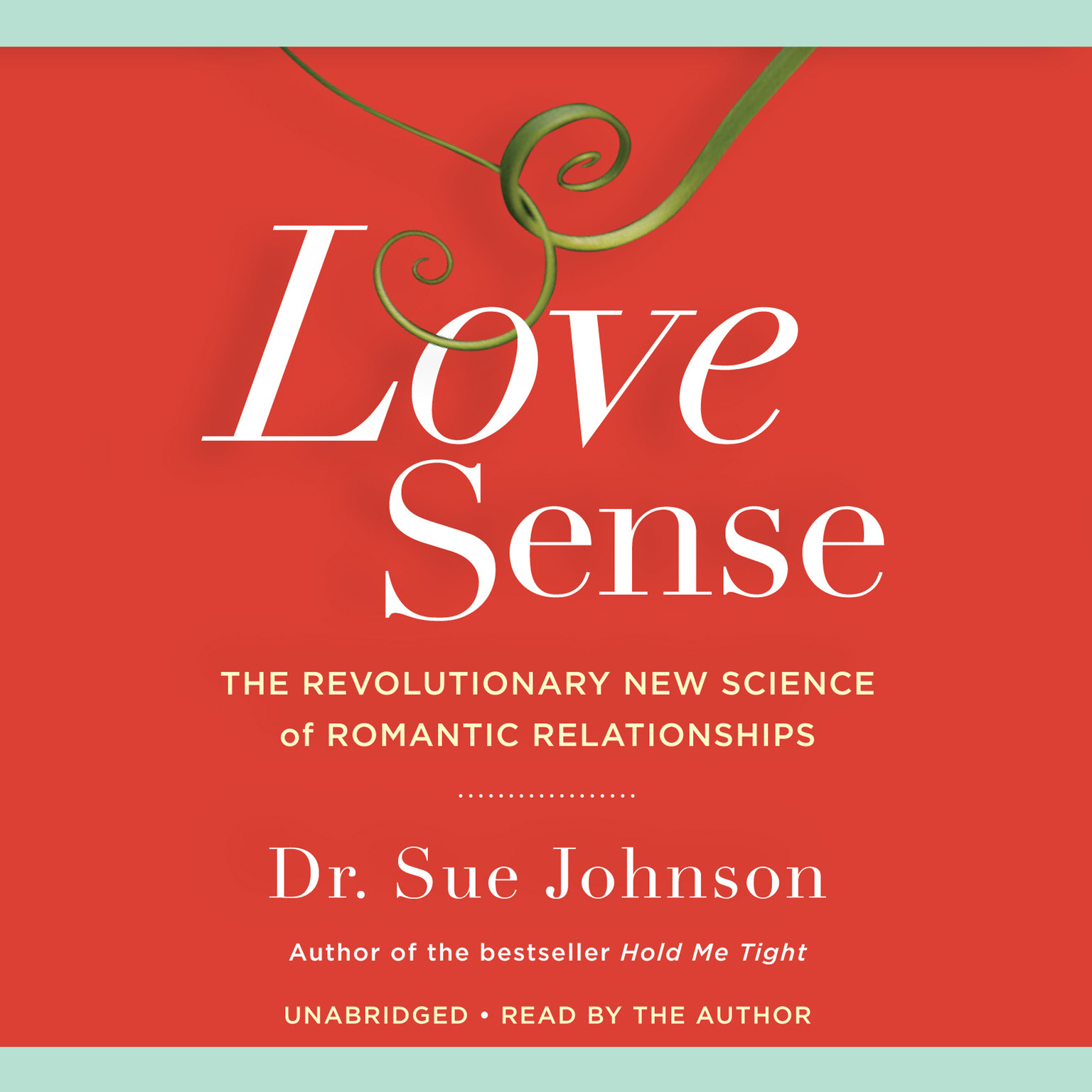 Printable Love Sense: The Revolutionary New Science of Romantic Relationships Audiobook Cover Art