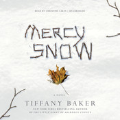Mercy Snow: A Novel Audiobook, by Tiffany Baker