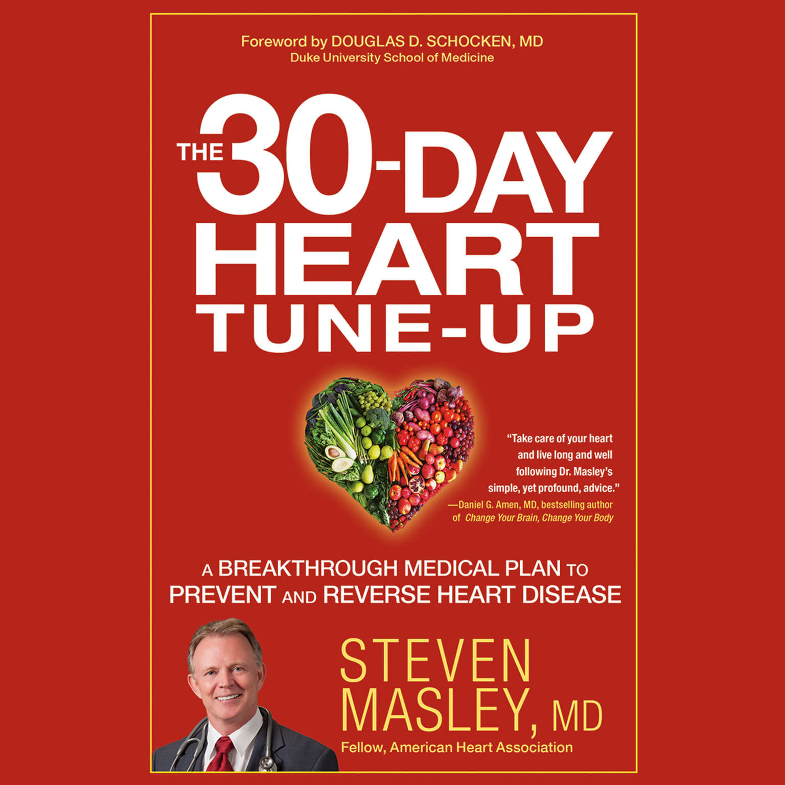 Printable The 30-Day Heart Tune-Up: A Breakthrough Medical Plan to Prevent and Reverse Heart Disease Audiobook Cover Art