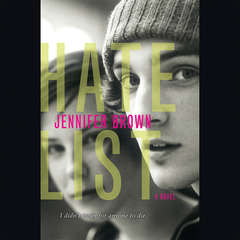 Hate List Audiobook, by Jennifer Brown