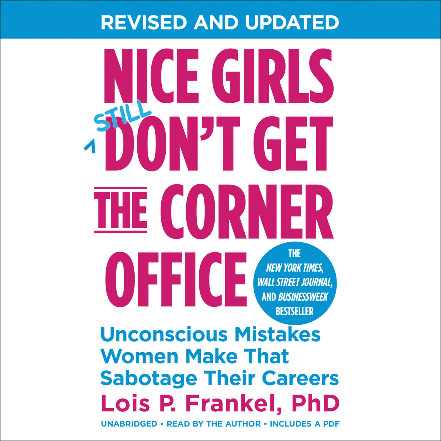 Printable Nice Girls Don't Get the Corner Office: Unconscious Mistakes Women Make That Sabotage Their Careers Audiobook Cover Art