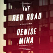 The Red Road: A Novel, by Denise Mina