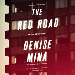 The Red Road: A Novel Audiobook, by Denise Mina