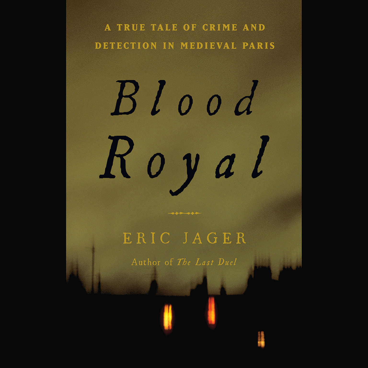 Printable Blood Royal: A True Tale of Crime and Detection in Medieval Paris Audiobook Cover Art