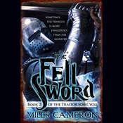 The Fell Sword Audiobook, by Miles Cameron