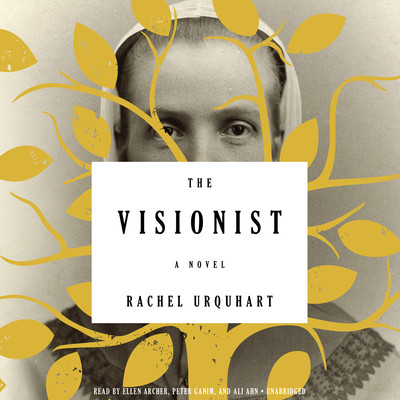 The Visionist: A Novel Audiobook, by Rachel Urquhart