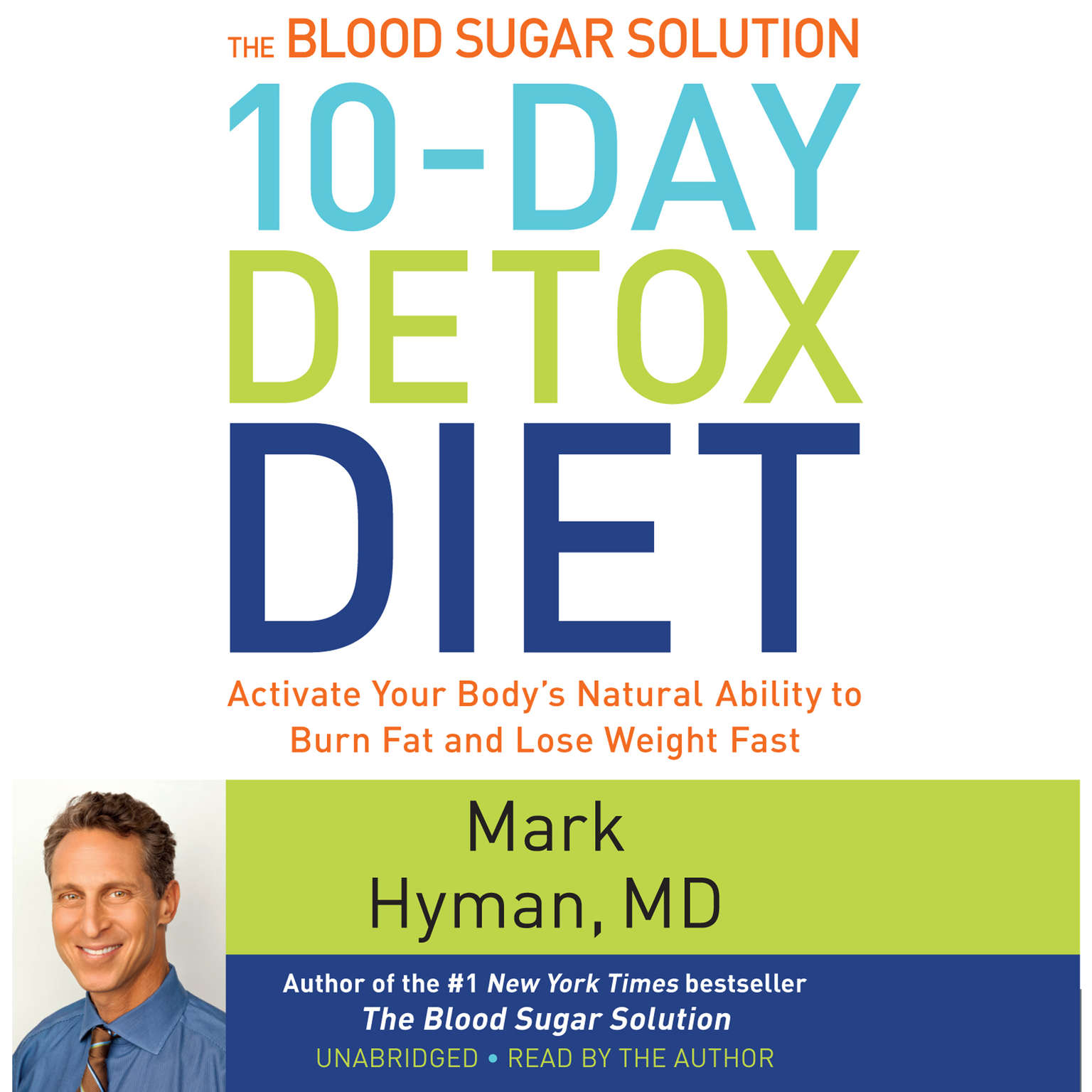Printable The Blood Sugar Solution 10-Day Detox Diet: Activate Your Body's Natural Ability to Burn Fat and Lose Weight Fast Audiobook Cover Art