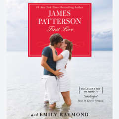 First Love Audiobook, by James Patterson, Emily Raymond