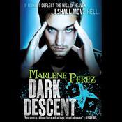 Dark Descent Audiobook, by Marlene Perez