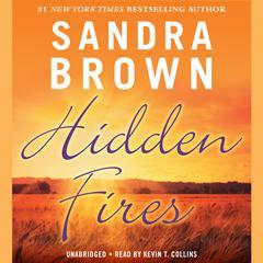 Hidden Fires Audiobook, by Sandra Brown