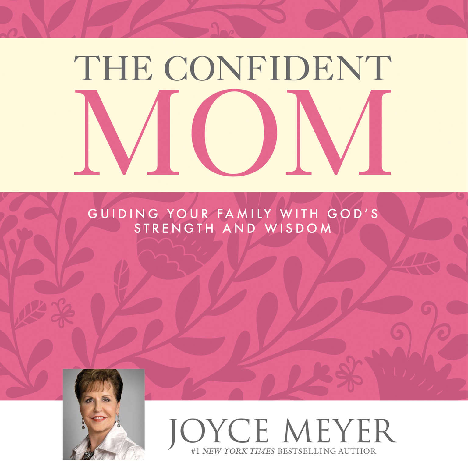 Printable The Confident Mom: Guiding Your Family with God's Strength and Wisdom Audiobook Cover Art
