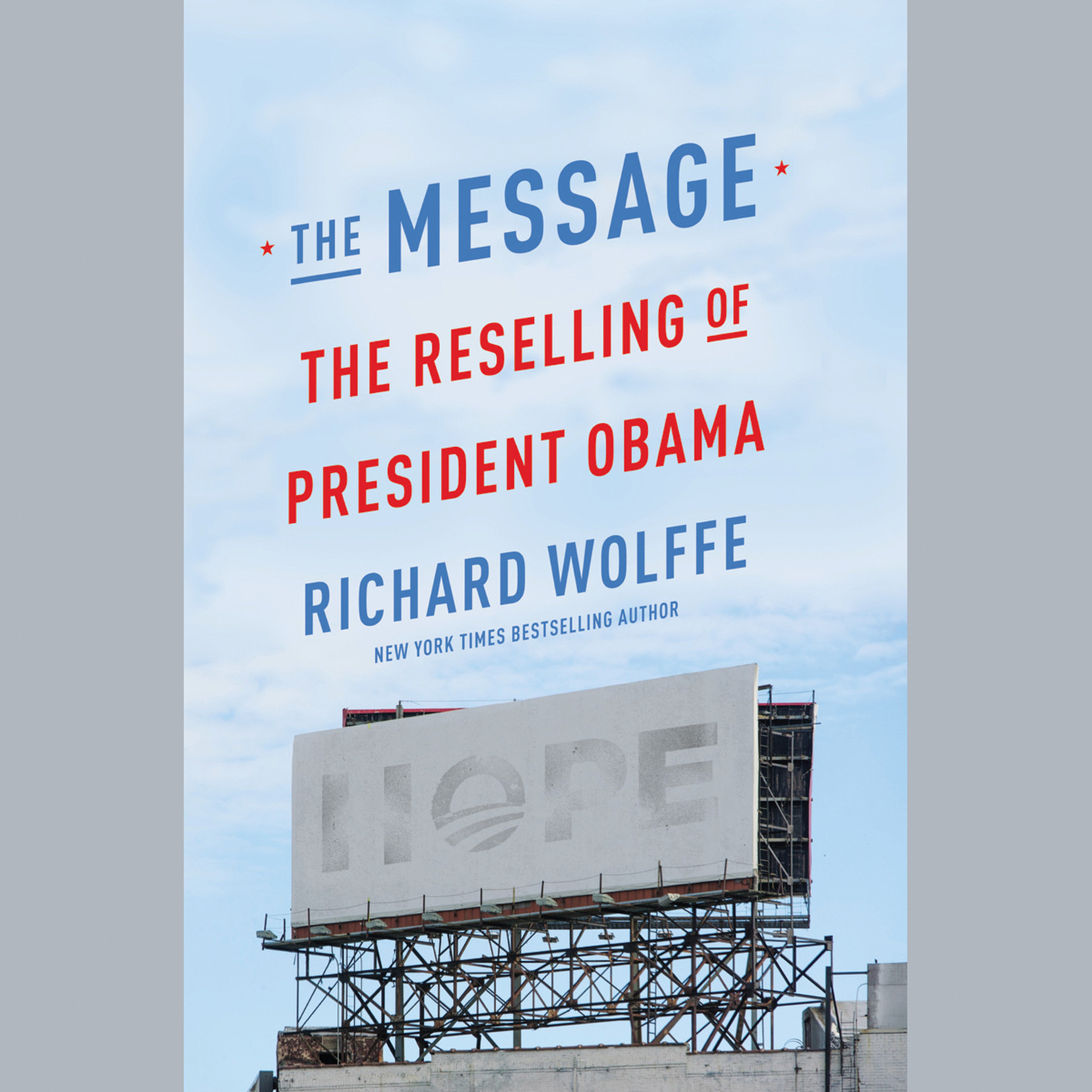Printable The Message: The Reselling of President Obama Audiobook Cover Art