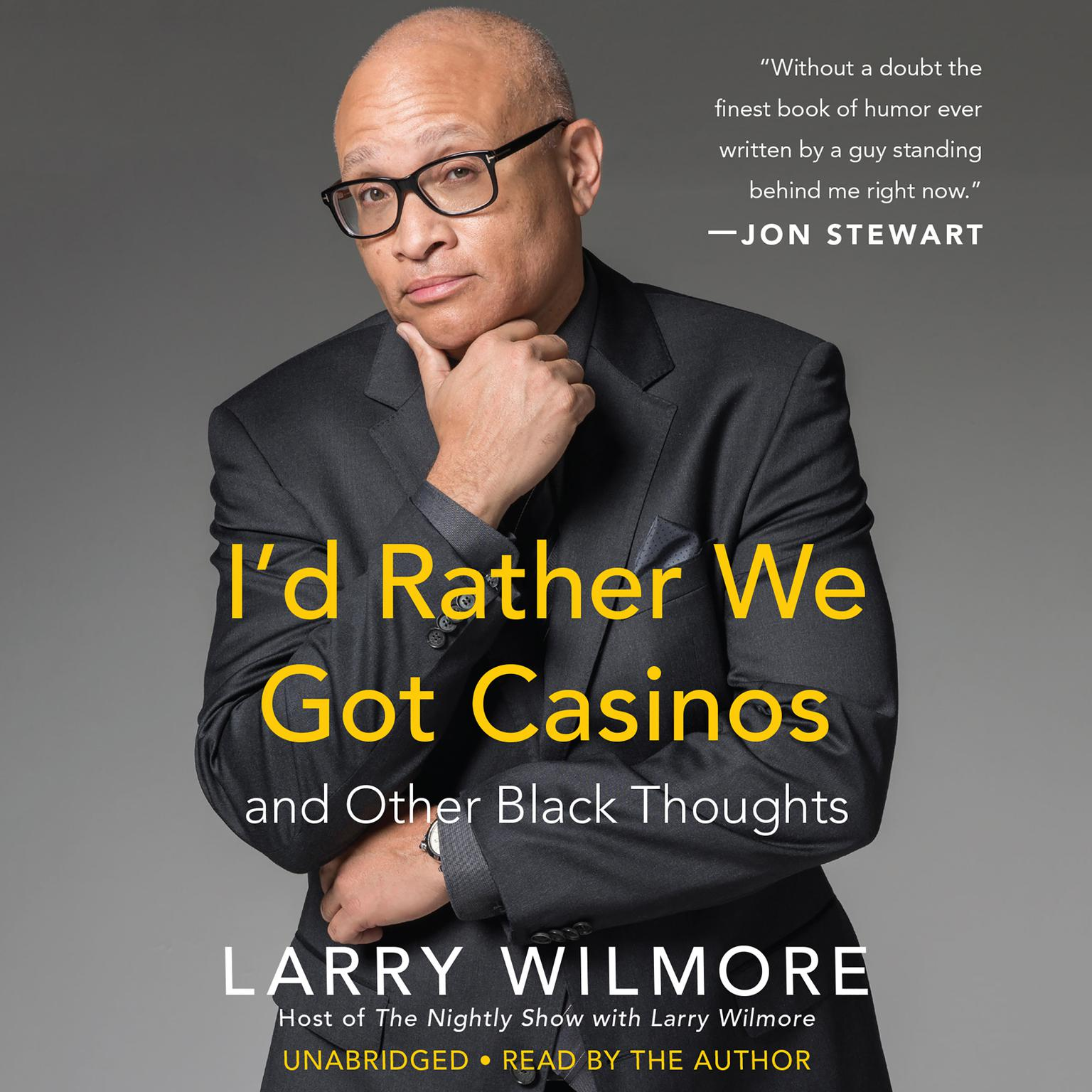 Printable I'd Rather We Got Casinos: And Other Black Thoughts Audiobook Cover Art