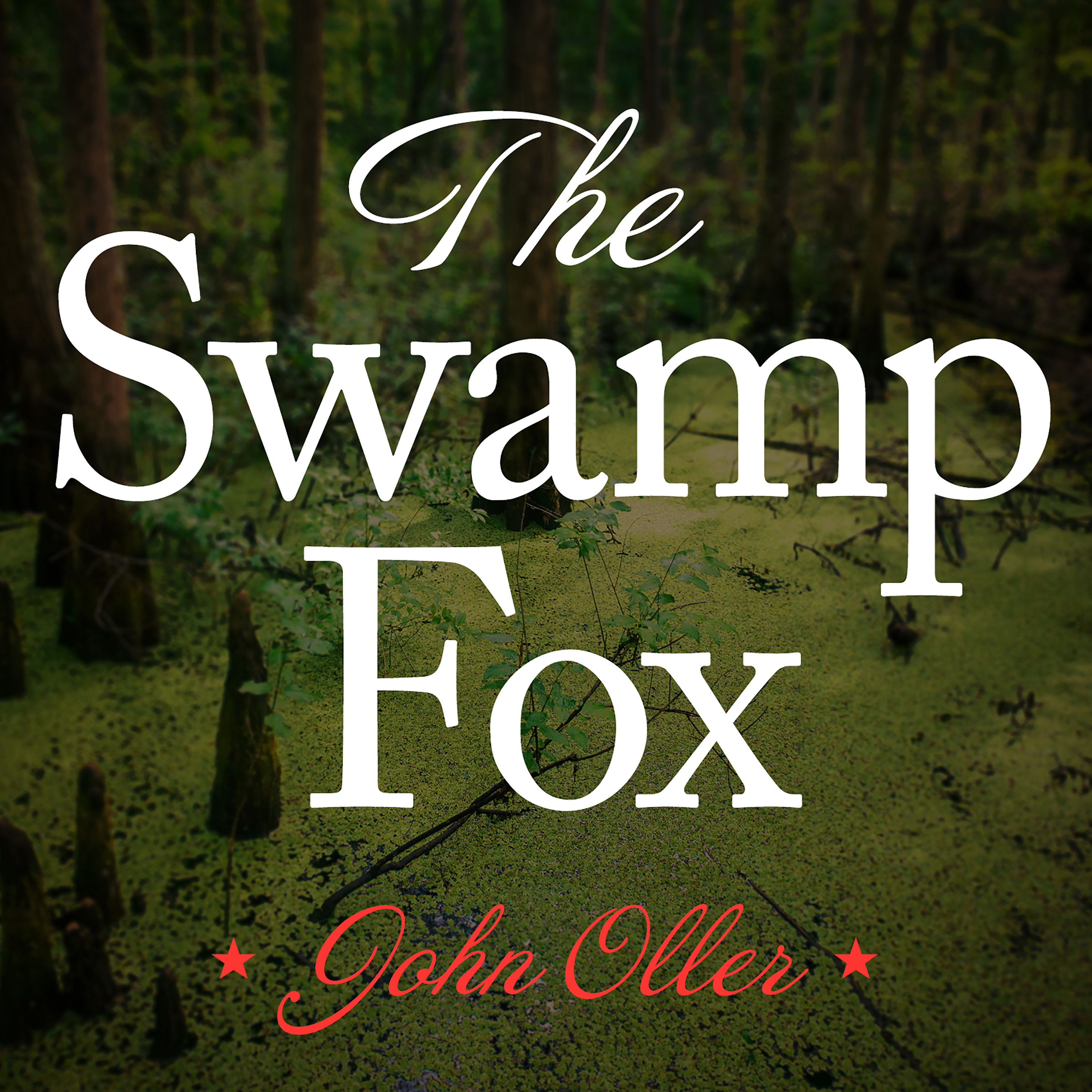 Printable The Swamp Fox: How Francis Marion Saved the American Revolution Audiobook Cover Art