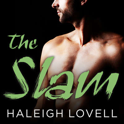 The Slam Audiobook, by Haleigh Lovell