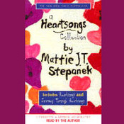 A Heartsongs Collection, by Mattie J. T. Stepanek