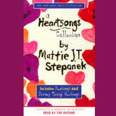 A Heartsongs Collection Audiobook, by Mattie J. T. Stepanek