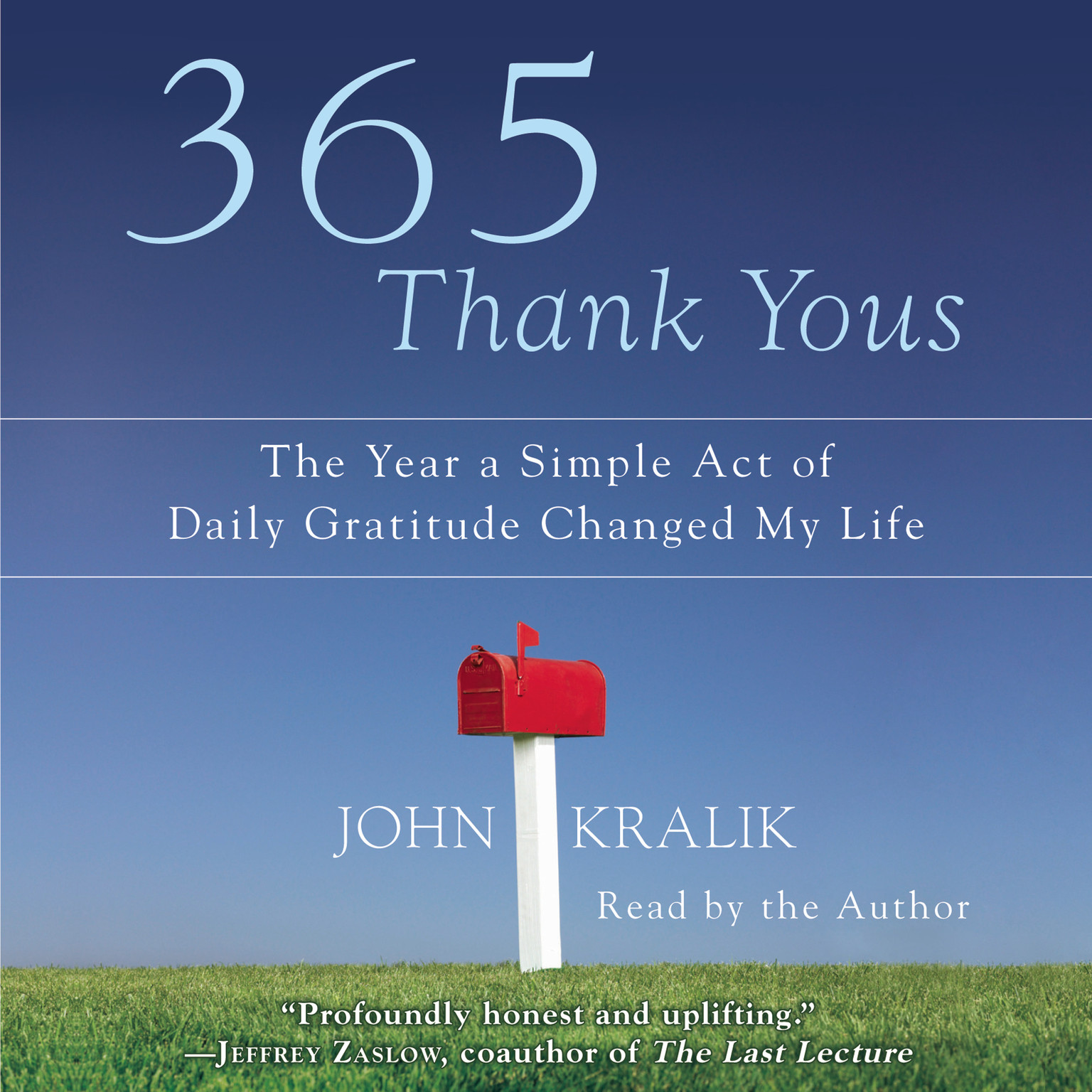 Printable 365 Thank Yous: The Year a Simple Act of Daily Gratitude Changed My Life Audiobook Cover Art