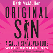 Original Sin: A Sally Sin Adventure Audiobook, by Beth McMullen