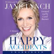 Happy Accidents, by Jane Lynch