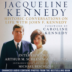 Jacqueline Kennedy: Historic Conversations on Life with John F. Kennedy Audiobook, by Hyperion, Caroline Kennedy