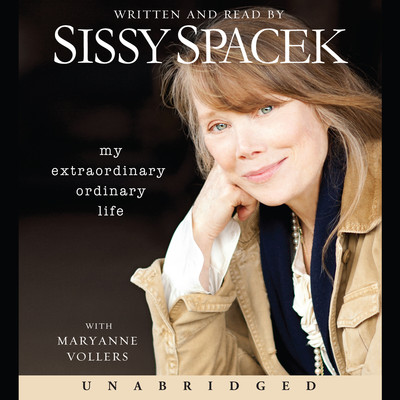 My Extraordinary Ordinary Life Audiobook, by Sissy Spacek