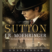 Sutton Audiobook, by J. R. Moehringer