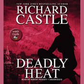 Deadly Heat Audiobook, by Richard Castle