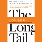 The Long Tail: Why the Future of Business Is Selling Less of More, by Chris Anderson