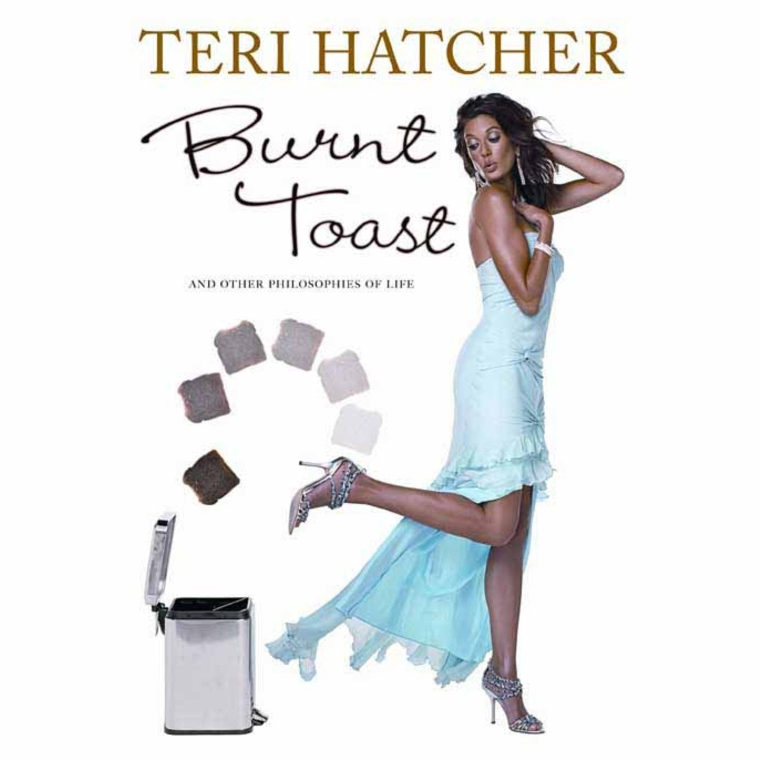 Printable Burnt Toast: And Other Pholosophies of Life Audiobook Cover Art