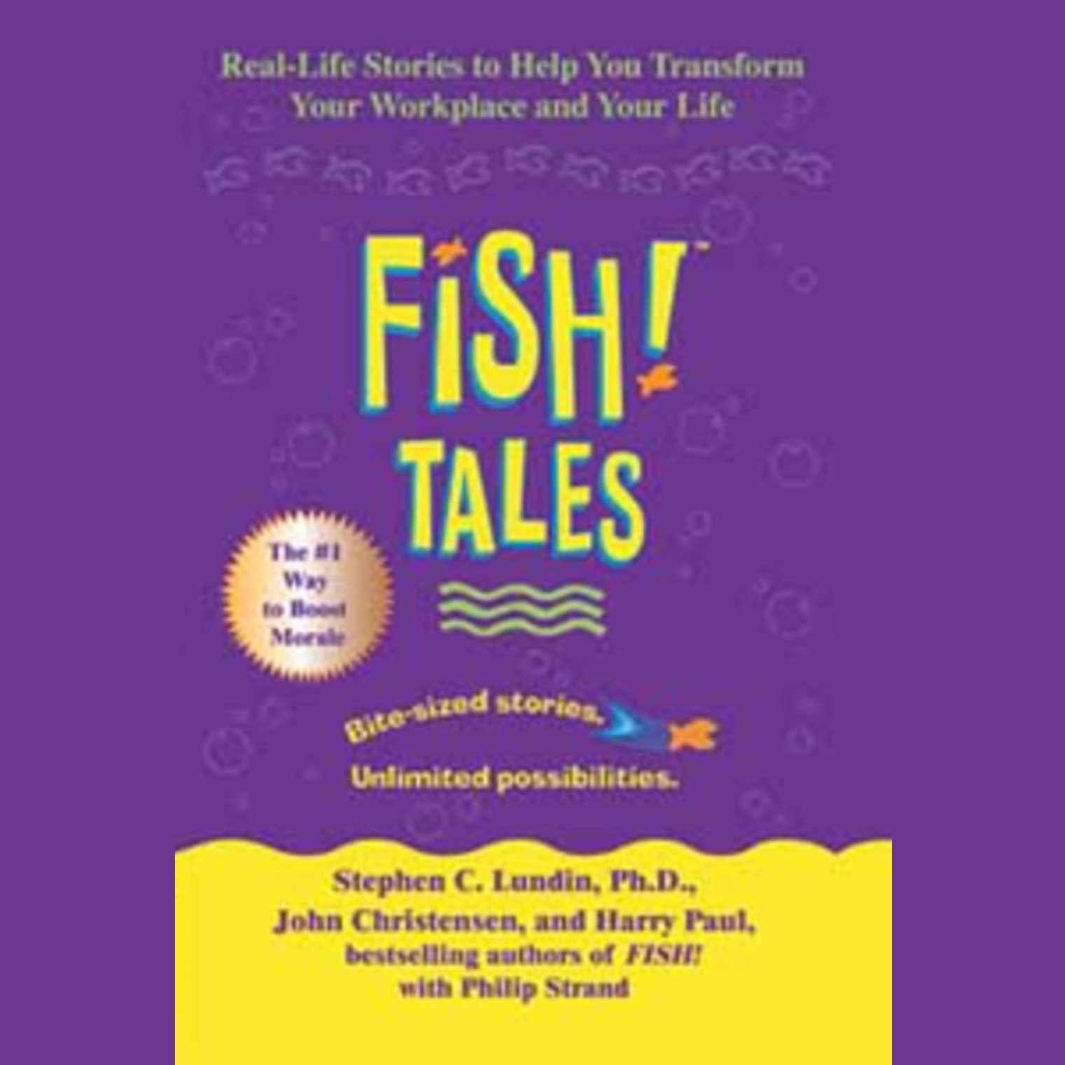 Printable Fish! Tales: Real-Life Stories to Help You Transform Your Workplace and Your Life Audiobook Cover Art