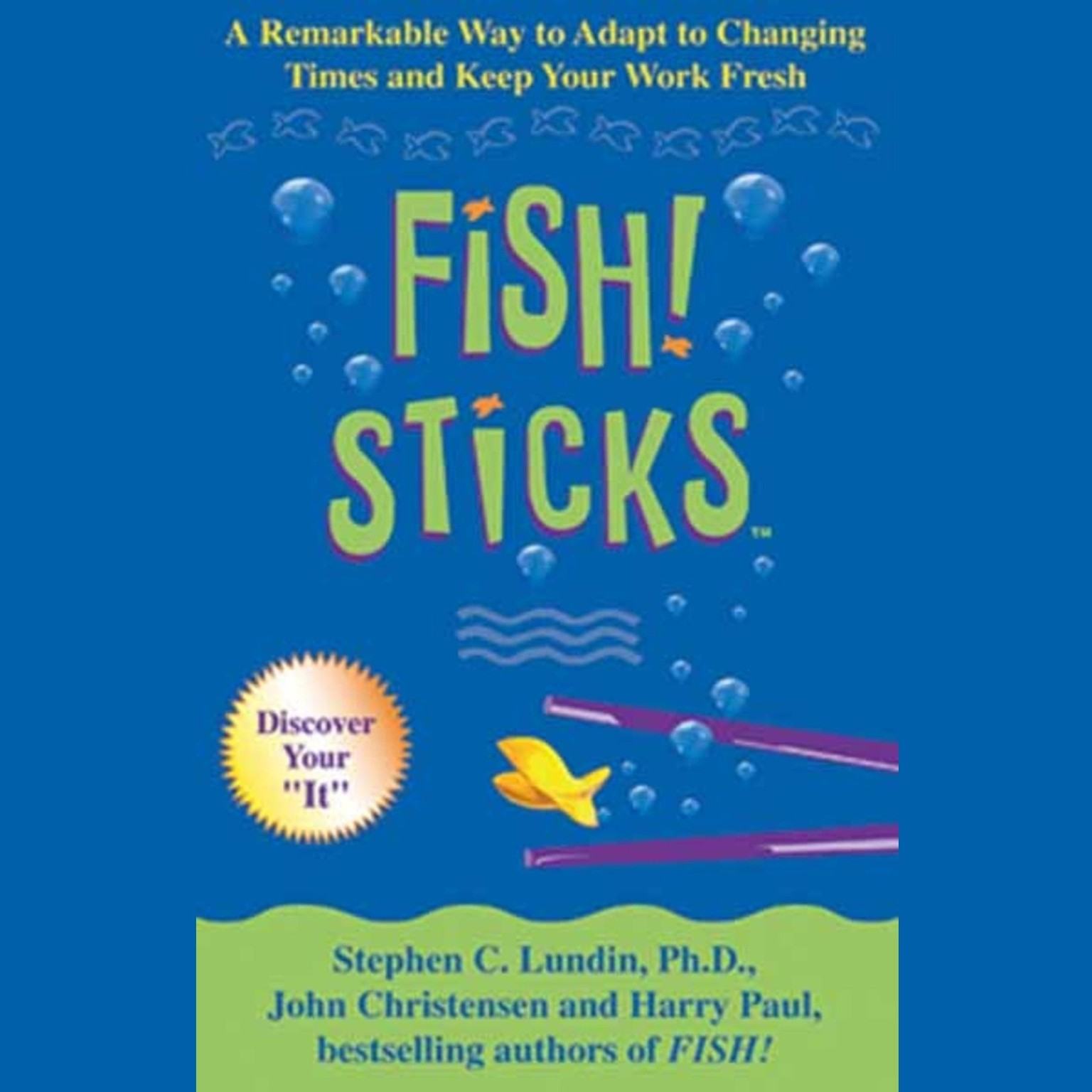 Printable Fish! Sticks: A Remarkable Way to Adapt to Changing Times and Keep Your Work Fresh Audiobook Cover Art