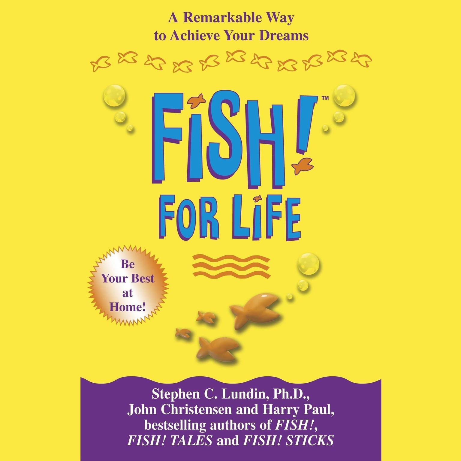 Printable Fish! For Life: A Remarkable Way to Achieve Your Dreams Audiobook Cover Art