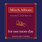 For One More Day, by Mitch Albom