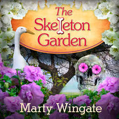 The Skeleton Garden Audiobook, by Marty Wingate