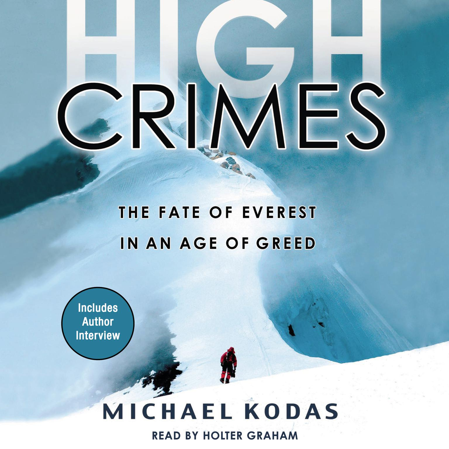 Printable High Crimes: The Fate of Everest in an Age of Greed Audiobook Cover Art
